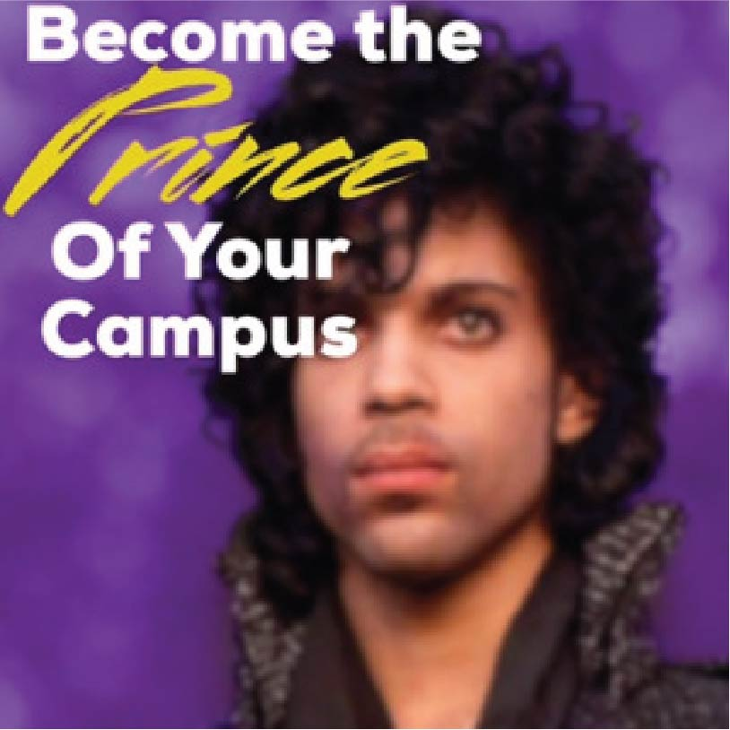 Become The Prince of Your Campus