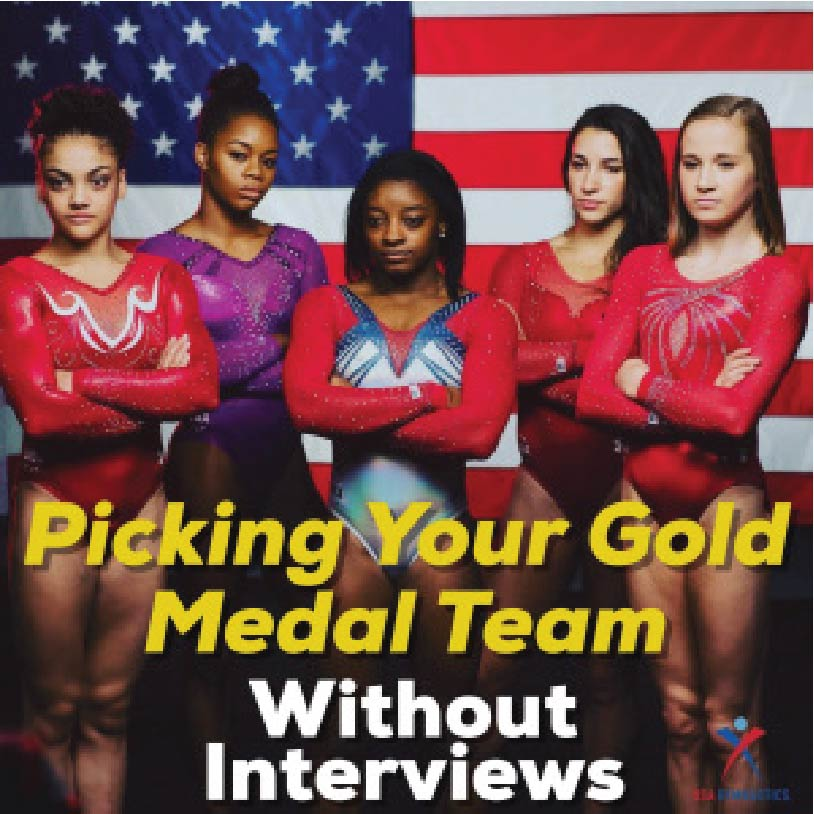 Pick Your Gold Medal Staff Without Interviews
