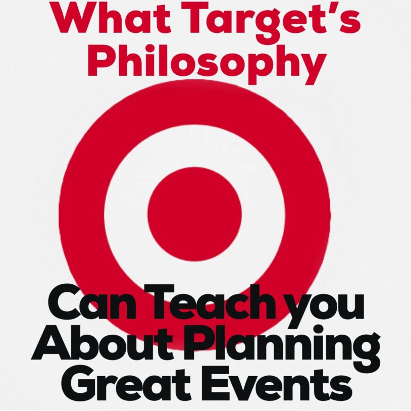 What Target's Philosophy Can Teach You About Planning Great Events