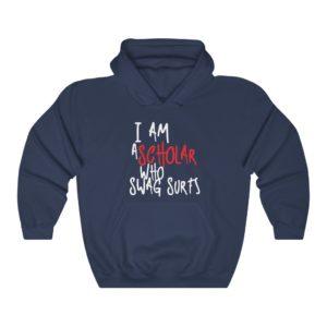 I Am A Scholar Who Swag Surfs Black Hoodie
