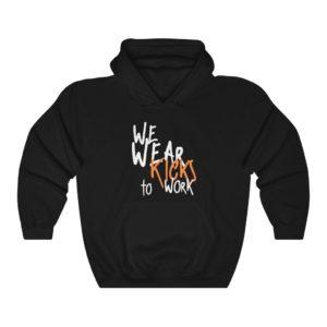 We Wear Kicks To Work Black Hoodie