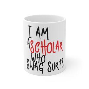 Scholar Who Swag Surfs Mug
